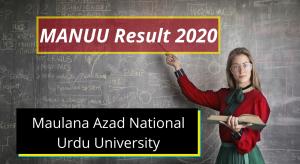 MANUU Result 2020 1st 2nd 3rd year BA BSc BCom www.manuu.ac.in Maulana Azad National Urdu University Exam Result Download 2019-2020
