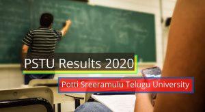 PSTU Results 2020 Potti Sreeramulu Telugu University teluguuniversity.ac.in Potti Sreeramulu Telugu University Important Update 2019-2020