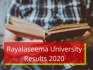 Rayalaseema University Result 2020 1st 2nd 3rd 4th 5th 6th 7th 8th Semester Results Rayalaseema University Results 2020 Degree 1st 2nd 3rd 4th 5 6 Sem www.ruk.ac.in