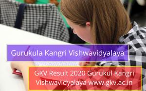 GKV Result 2019 2020 gurukula kangri vishwavidyalaya university haridwar exam results online gkv.ac.in ba bsc bcom mba