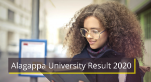 Alagappa University Result 2019-2020 1st 2nd 3rd 4th 5th 6th 7th 8th Sem Results www.alagappauniversity.ac.in Download Alagappa University UG PG Marksheet 2020