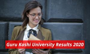 Guru Kashi University Result 2020 gurukashiuniversity.in Guru Kashi University Examination Results 2019-2020 Download