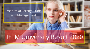 IFTM University Result 2020 Diploma Even Odd Semester iftmuniversity.ac.in IFTM University Moradabad Result 2020 Check Online Semester Diploma B.Pharma Exam Result 2020