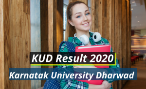 KUD Results 2020 Semester 1st 2nd 3rd 4th 5th 6th kud.ac.in Karnatak University Download Result 2019-2020