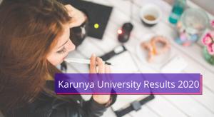 Karunya University Results 2020 Semester UG PG karunya.edu Karunya University Coimbatore Results 2020 KU Exam Marksheet