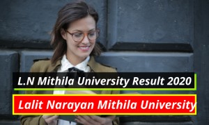 Lalit Narayan Mithila University Result 2020 1st 2nd 3rd 4th 5th 6th 7th 8th Semester Results www.lnmu.ac.in Mithila University Result 2020 Part 1 2 3 BA BSc BCom | LNMU Result 2019-2020