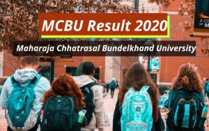 MCBU Result 2020 1st 2nd 3rd year Semester Bundelkhand University Results www.mchhatrasaluniversity.com Maharaja Chhatrasal Bundelkhand University Examination Results 2019-2020