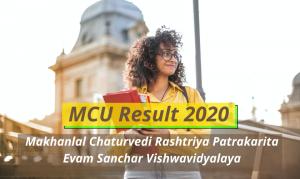 Makhanlal Chaturvedi University Result 2020 MCU Bhopal Semester www.mcu.ac.in MCU Examination Results 2019-2020 MCU Semester Result 2020 UG Semester BA BSC BCOM Result