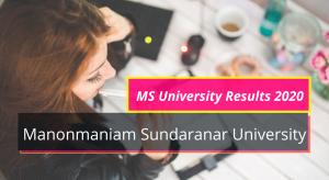 MS University Results 2020 Semester 1st 2nd 3rd 4th 5th 6th www.msuniv.ac.in Manonmaniam Sundaranar University Exam Result Download 2019-2020