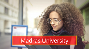 Madras University Results 2020 Semester 1st 2nd 3rd 4th 5th 6th www.unom.ac.in Madras University Exam Results 2019-2020