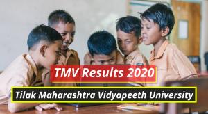 TMV Results 2020 Tilak Maharashtra University Pune Result tmv.edu.in Tilak Maharashtra Vidyapeeth University Latest Declared Exam Results 2019-2020