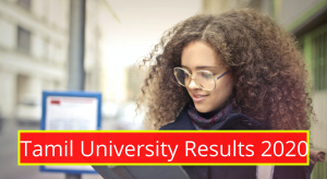 Tamil University Result 2020 1st 2nd 3rd 4th 5th 6th 7th 8th Sem Results www.tamiluniversity.ac.in Tamil University Examination UG PG 1st 2nd 3rd 4th 5th 6th Semester Results 2020 Download