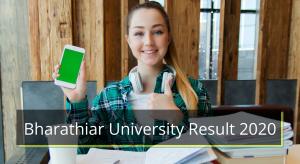 Bharathiar University Result 2019-2020 1st 2nd 3rd 4th 5th 6th 7th 8th Sem Download Results www.bu.ac.in Bharathiar University Exam Results 2020