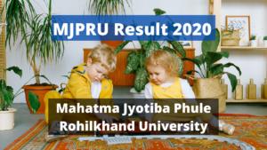 MJPRU Result 2020 Semester Odd Even Result 1st 2nd 3rd Year BA BSC BCOM www.mjpru.ac.in Mahatma Jyotiba Phule Rohilkhand University Latest Declared Examination Results 2019 - 2020 Download