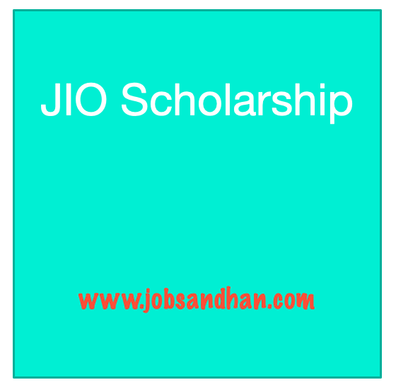 jio scholarship application process 2020 - eligibility criteria and application form fill up last date