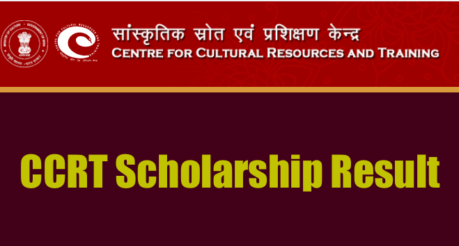 ccrt scholarship results 2021 - download merit list / selection list online