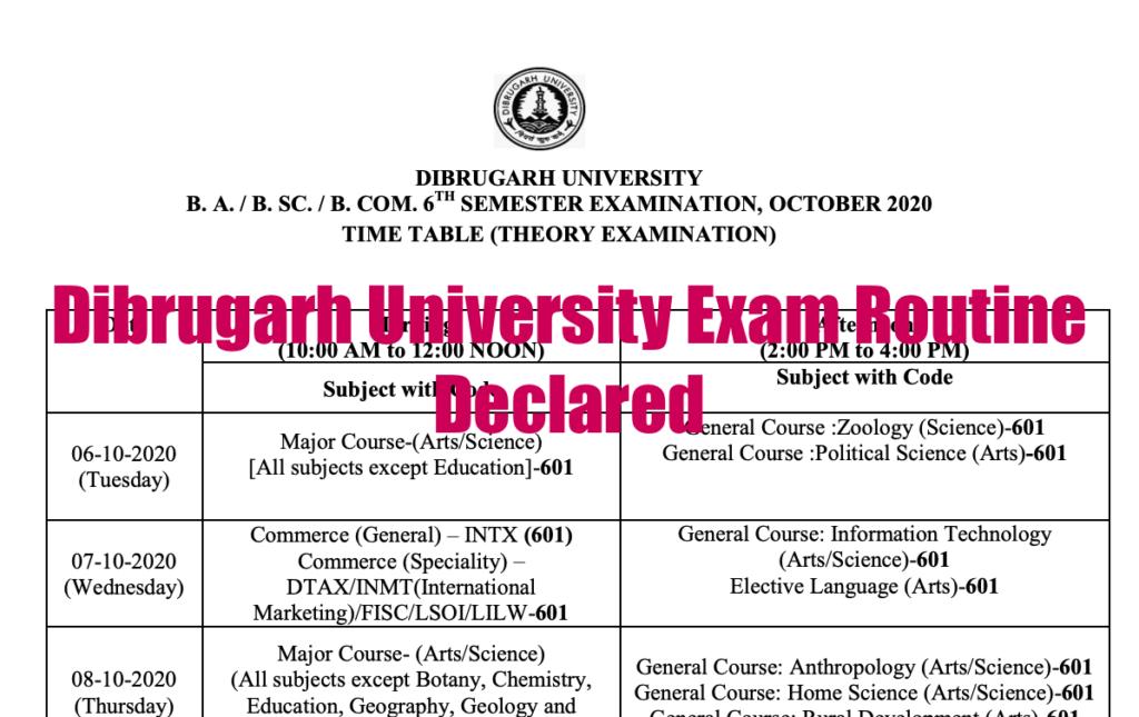 dibrugarh university exam routine 2020 exam date ug major ba, bsc, bcom