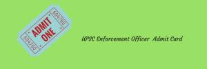upsc epfo enforcement officer exam date admit card 2020 download written test accounts officer ao eo