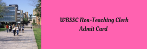 wbssc group c d admit card 2018 download exam date west bengal school service commission www.westbengalssc.com clerk peon junior assistant