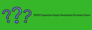tntet previous year question paper solved pdf tamil nadu teacher eligibility test paper 1 & paper 2 download solved pdf