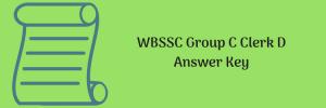 wbssc answer key 2018 west bengal school service commission group c clerk junior assistant gr d solution model official final download pdf solved paper