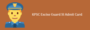 kpsc excise si hall ticket 2018 2019 download exam date written test physical efficiency test call letter publishing date karnataka public service commission www.kpsc.gov.in.