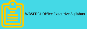 wbsedcl office executive syllabus 2020 download pdf exam pattern west bengal