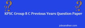 KPSC Group B C Previous Years Question Paper Download www.kspc.kar.nic.in.