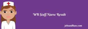 wbhrb staff nurse result 2020 merit list download west bengal wbhrb.in