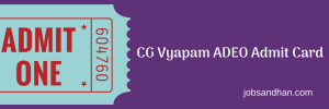 cg vyapam adeo admit card 2018 assistant grade 3 data entry operator hall ticket written test exam date cgvyapam.choice.gov.in