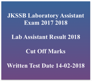jkssb laboratory assistant result 2018 merit list lab assistant cut off marks expected jammu & kashmir expected date of publishing www,ssbjk.in