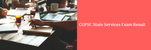 cgpsc state service exam prelims pt result date 2021
