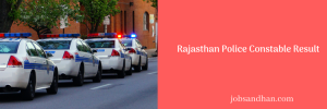 rajasthan police constable result 2018 merit list published district wise download police.rajasthan.gov.in. tsp non