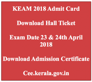 keam admit card 2018 hall ticket exam date kerala engineering medical architecture exam date written test online cee.kerala.gov.in