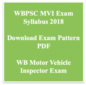 wbpsc mvi syllabus 2019 motor vehicle inspector exam pattern download pdf wb pattern selection process technical download full pdf pscwbonline.gov.in www.pscwbapplication.in
