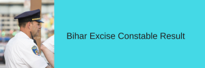 bihar excise si result 2018 bpssc.bih.nic.in bihar police excise merit list sub inspector cut off marks
