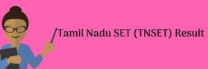 tnset result 2018 tamil nadu state eligibility test mtwu