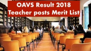oavs odisha result 2018 merit list cut off marks publishing date pgt tgt teacher