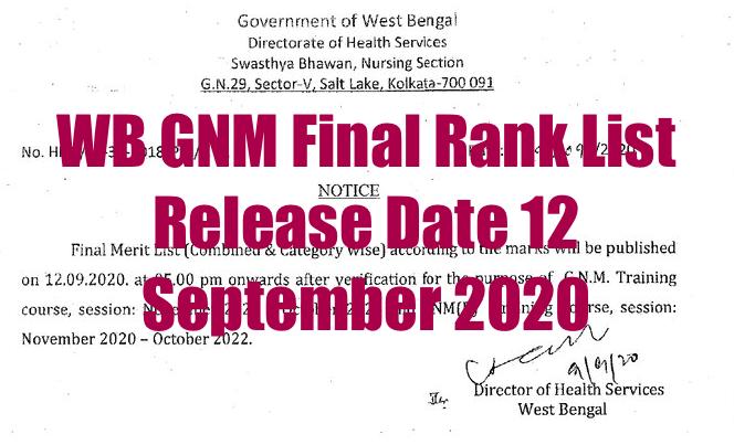wb gnm final rank list date 12th september 2020
